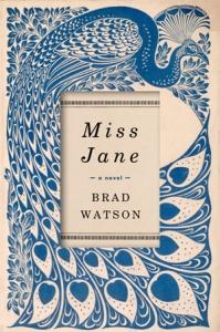 Miss Jane by Brad Watson