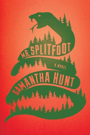 Samantha Hunt, Mr. Splitfoot
